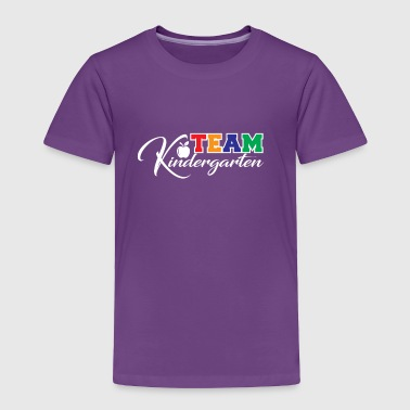 Team Kindergarten - Toddler Premium T-Shirt