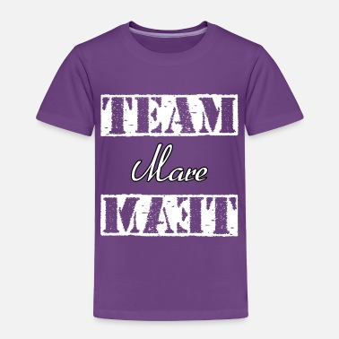 Mare Team Mare - Toddler Premium T-Shirt