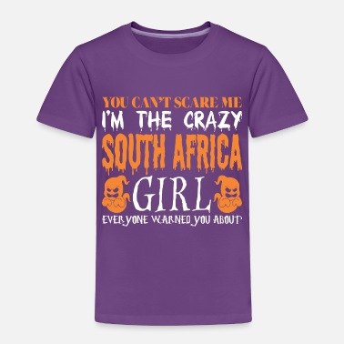 South Africa You Cant Scare Crazy South Africa Girl Halloween - Toddler Premium T-Shirt