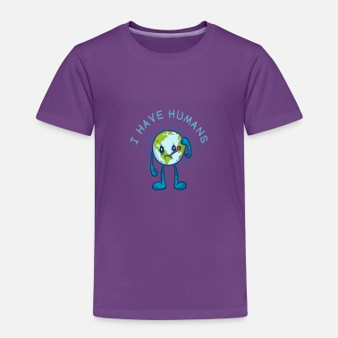 humans are like a virus to Earth - Toddler Premium T-Shirt