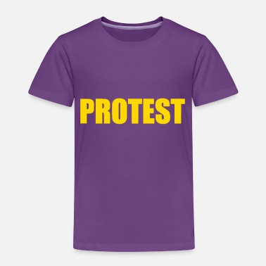 Protester PROTEST - Toddler Premium T-Shirt