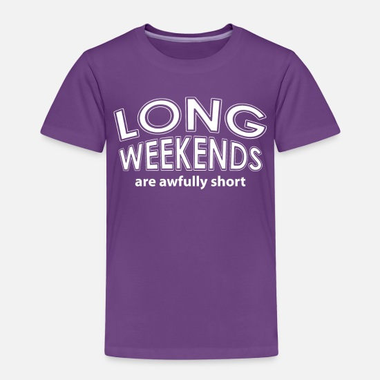 Text Baby Clothing - Long Weekends White Text - Toddler Premium T-Shirt purple