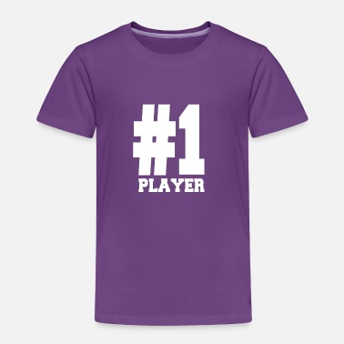 Player Number Number 1 Player Shirts | Fancy For Players - Toddler Premium T-Shirt