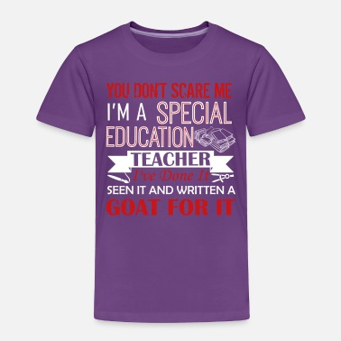 Special Can't Scare A Special Education Teacher Shirt - Toddler Premium T-Shirt