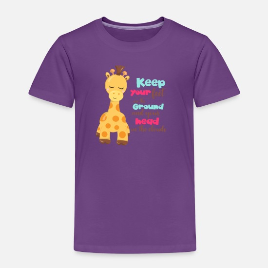 Giraffe Baby Clothing - Giraffe Quotes Keep Your Feet on the Ground and - Toddler Premium T-Shirt purple