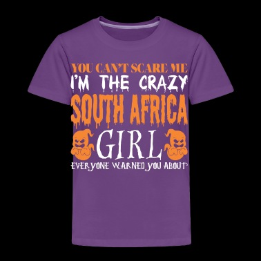 You Cant Scare Crazy South Africa Girl Halloween - Toddler Premium T-Shirt