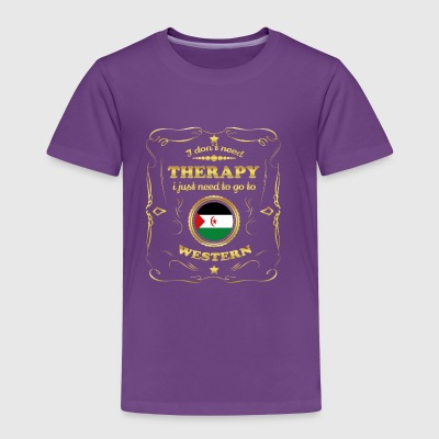 DON T NEED THERAPIE GO TO WESTERN SAHARA - Toddler Premium T-Shirt