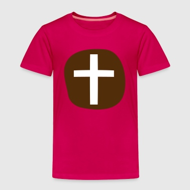 a simple hot cross bun for EASTER - Toddler Premium T-Shirt