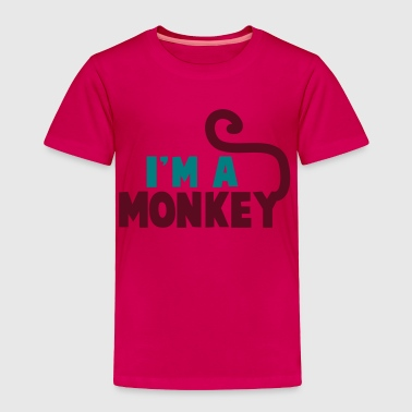 I'm a monkey cute! with tail - Toddler Premium T-Shirt