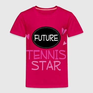 Future Tennis Star - Toddler Premium T-Shirt