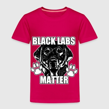 BLACK LABS MATTER 2 - Toddler Premium T-Shirt