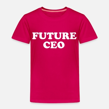 Ceo Future C.E.O. Shirt for Boys & Girls - Toddler Premium T-Shirt