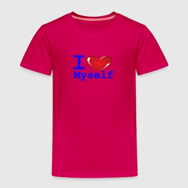 i Love Myself -Blue- Best Selling Design - Toddler Premium T-Shirt