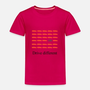 Drive Go By Car Drive different: Car or bike - Toddler Premium T-Shirt