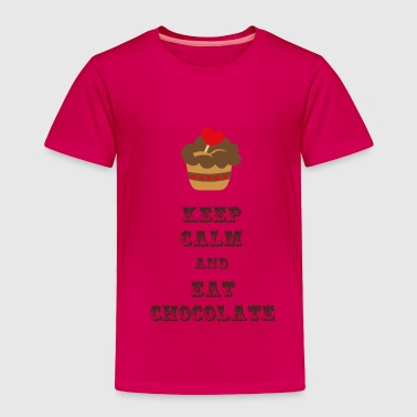 Quote Keep Calm and Eat Chocolate - Toddler Premium T-Shirt