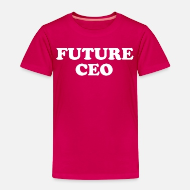 Future Boss Future C.E.O. Shirt for Boys & Girls - Toddler Premium T-Shirt