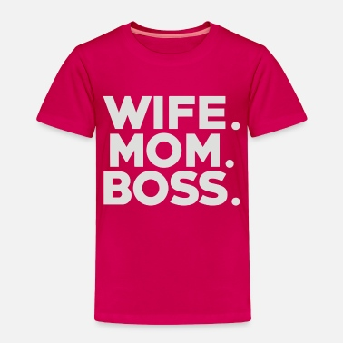 Wife Wife - Toddler Premium T-Shirt