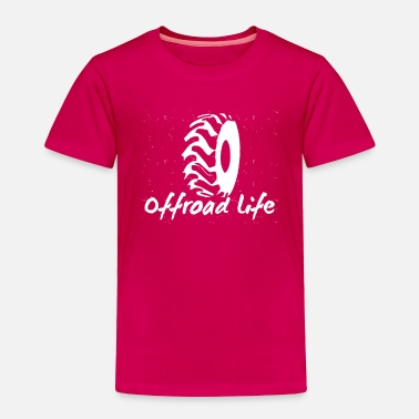 Offroad Vehicles OFFROAD LIFE - Toddler Premium T-Shirt