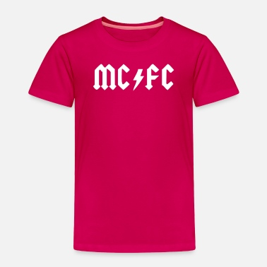 Mc MC FC - Toddler Premium T-Shirt