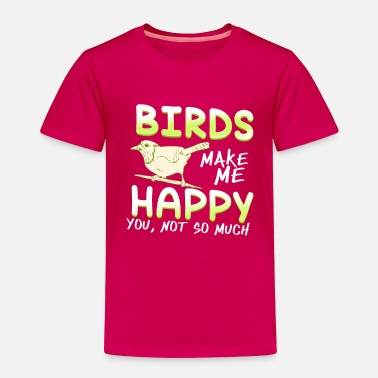 Owl Happy Birds Happy Life Gift Idea Gift - Toddler Premium T-Shirt