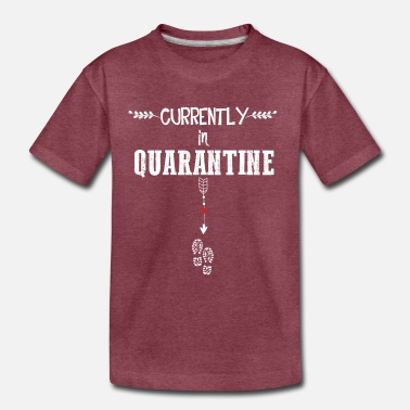 Pregnancy Currently in Quarantine T shirt Mom to Be Funny - Toddler Premium T-Shirt