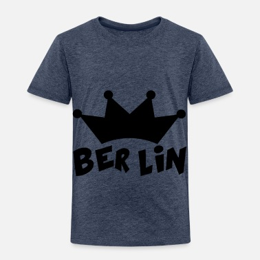 Berlin BERLIN - Toddler Premium T-Shirt