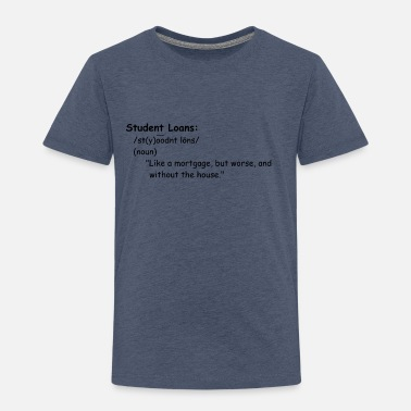 Electrical Engineering Student Loans - Toddler Premium T-Shirt