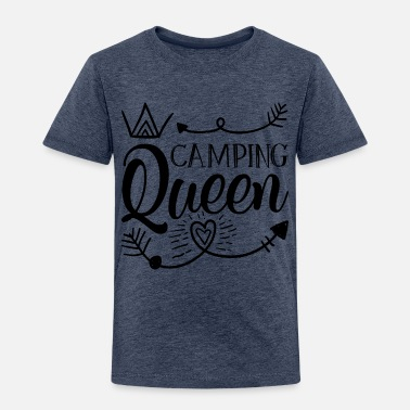 Date Of Birth Camping queen - Toddler Premium T-Shirt