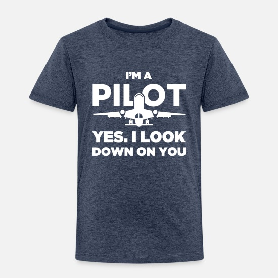 Funny Airplane Pilot Quote Toddler Premium T Shirt Spreadshirt