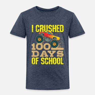 School 100 Days Of School Monster Truck - Toddler Premium T-Shirt