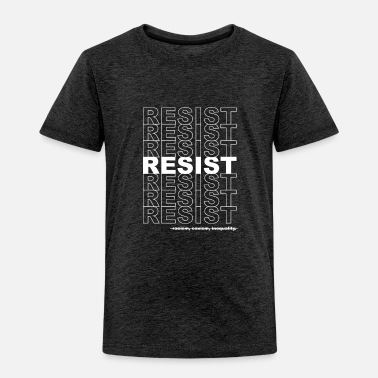 Politics Resist Politics Political - Toddler Premium T-Shirt