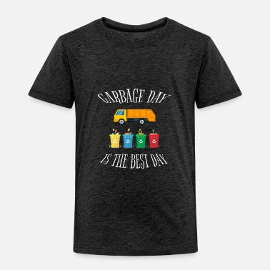 Vehicle Garbage Day Is The Best Day Kids - Toddler Premium T-Shirt