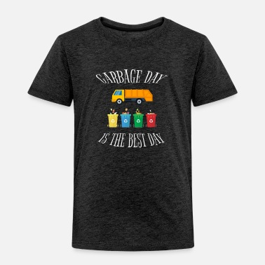 Truck Garbage Day Is The Best Day Kids - Toddler Premium T-Shirt