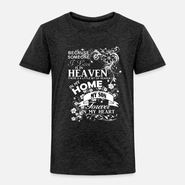 Angel Son In Heaven Forever In My Heart - Toddler Premium T-Shirt