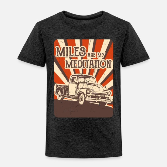 Driver Baby Clothing - MILES FOR MEDITATION Trucker Gift For Truck Driver - Toddler Premium T-Shirt charcoal gray