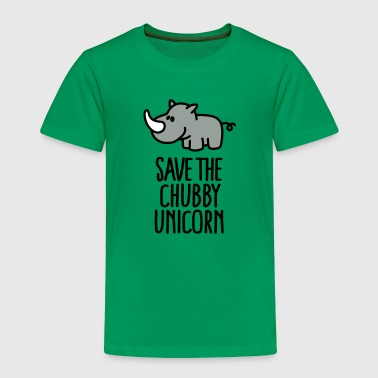 Save the chubby unicorn - Toddler Premium T-Shirt