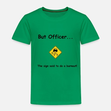 Office But Officer - Toddler Premium T-Shirt