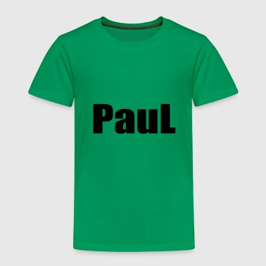 PAUL - Toddler Premium T-Shirt