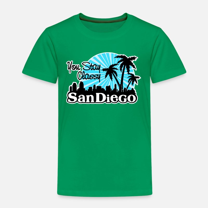 Diego Baby Clothing - You Stay Classy San Diego - Toddler Premium T-Shirt kelly green