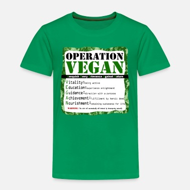 Funny Military Operation VEGAN - Toddler Premium T-Shirt