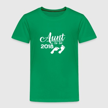 Aunt To Be 2018 TShirt - Toddler Premium T-Shirt