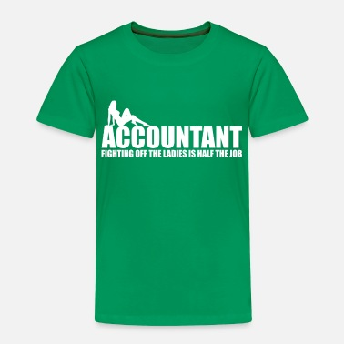 Funny Accountant - Toddler Premium T-Shirt