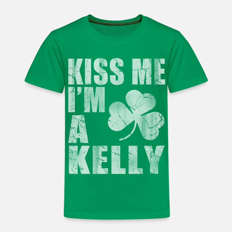 Kiss Baby Clothing - Kiss Me Im A Kelly - Toddler Premium T-Shirt kelly green