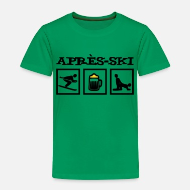Alps Mountains Après-ski design with skier / beer / mass / sex - Toddler Premium T-Shirt