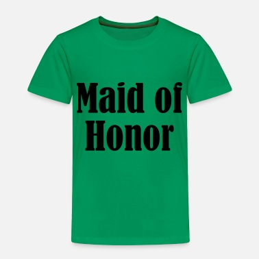 Wedding Party Maid of Honor, Wedding Party, Bridal Party - Toddler Premium T-Shirt