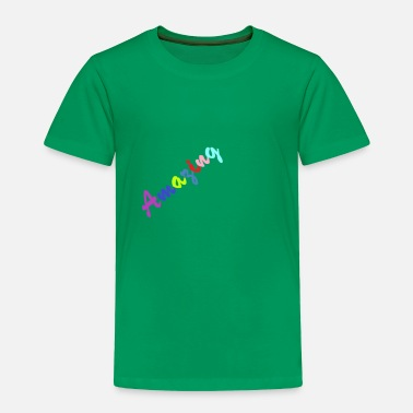 Amazing Amazing - Toddler Premium T-Shirt