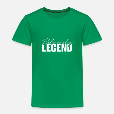 Bloody Bloody Legends logo - Toddler Premium T-Shirt
