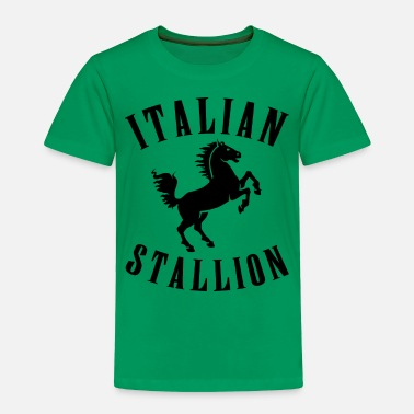 Italian ITALIAN STALLION - Toddler Premium T-Shirt