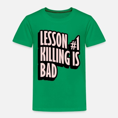 Lessons LESSON 1 - Toddler Premium T-Shirt
