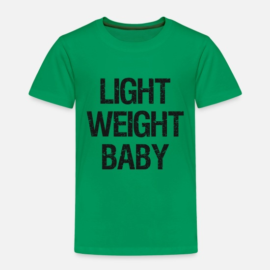 Baby Baby Clothing - Light Weight Baby - Bodybuilding Gym Fitness Swole - Toddler Premium T-Shirt kelly green